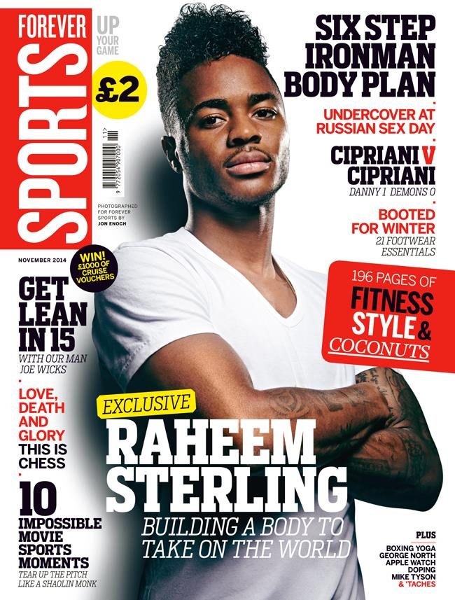 Raheem Sterling cover Forever Sports November 2 (Jon Enoch)
